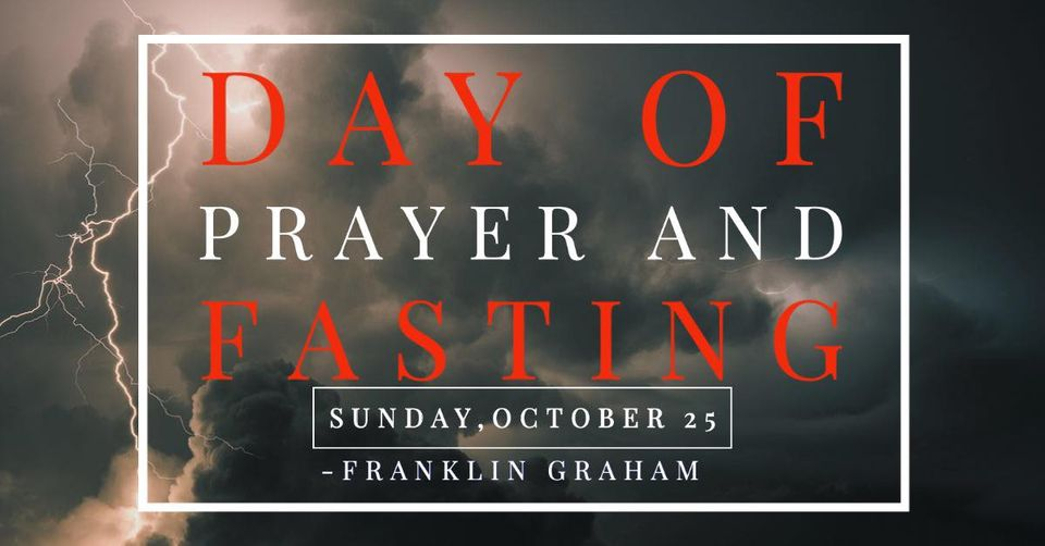 Franklin Graham : Day of Prayer and Fasting